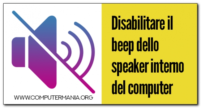 Disabilitare il beep dello speaker interno del computer