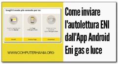 Come inviare l'autolettura ENI dall'App Android Eni gas e luce