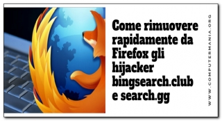 Come rimuovere rapidamente da Firefox gli hijacker bingsearch.club e search.gg