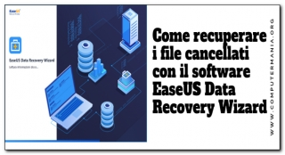 Come recuperare i file cancellati con il software EaseUS Data Recovery Wizard