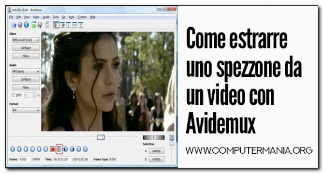 Come estrarre uno spezzone da un video con Avidemux