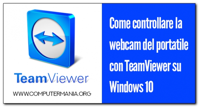 Come controllare la webcam del portatile con TeamViewer su Windows 10