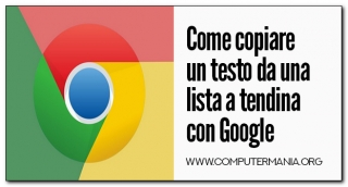 Come copiare un testo da una lista a tendina con Google Chrome