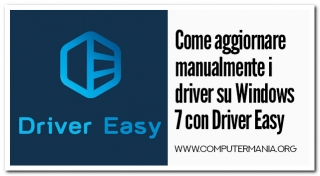 Come aggiornare manualmente i driver su Windows 7 con Driver Easy