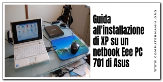 Guida all'installazione di XP su un netbook Eee PC 701 di Asus