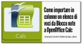 Come importare in colonne un elenco di voci da Blocco note a OpenOffice Calc