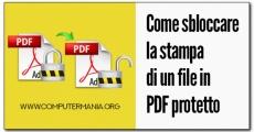 Come sbloccare la stampa di un file in PDF protetto