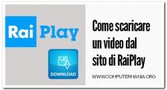 Come scaricare un video dal sito di RaiPlay