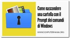 Come nascondere una cartella con il Prompt dei comandi di Windows