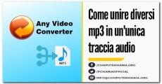 Come unire diversi mp3 in un'unica traccia audio