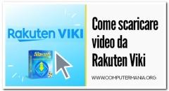 Come scaricare video da Rakuten Viki
