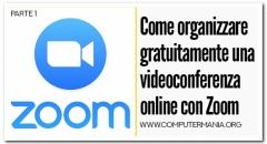 Come organizzare gratuitamente una videoconferenza online con Zoom - Parte 1