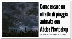 Come creare un effetto di pioggia animata con Adobe Photoshop