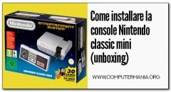Come installare la console Nintendo classic mini