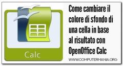 Come cambiare il colore di sfondo di una cella in base al risultato con OpenOffice Calc