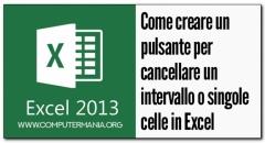 Come creare un pulsante per cancellare un intervallo o singole celle in Excel