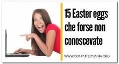 15 Easter eggs che forse non conoscevate