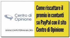 Come riscattare il premio in contanti su PayPal con il sito Centro di Opinione
