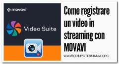 Come registrare un video in streaming con MOVAVI