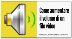 Come aumentare il volume di un file video