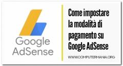Come impostare la modalità di pagamento su Google AdSense