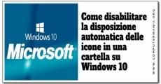 Come disabilitare la disposizione automatica delle icone in una cartella su Windows 10