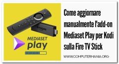 Come aggiornare manualmente l'add-on Mediaset Play per Kodi sulla Fire TV Stick