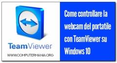 Come controllare la webcam del portatile con TeamViewer su Windows 10