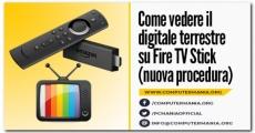 Come vedere il digitale terrestre su Fire TV Stick (nuova procedura)