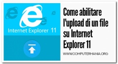 Come abilitare l'upload di un file su Internet Explorer 11