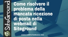 Come risolvere il problema della mancata ricezione di posta nella webmail di Siteground