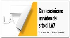 Come scaricare un video dal sito di LA7