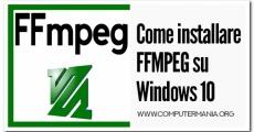Come installare FFMPEG su Windows 10