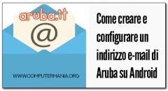Come creare e configurare un indirizzo e-mail di Aruba su Android